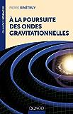 A la poursuite des ondes gravitationnelles (Quai des Sciences)
