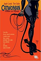 Catwoman When In Rome TP (Catwoman (Paperback)) by Jeph Loeb (2007-06-19)