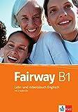 Fairway B1: Lehr- und Arbeitsbuch Englisch mit 2 Audio-CDs
