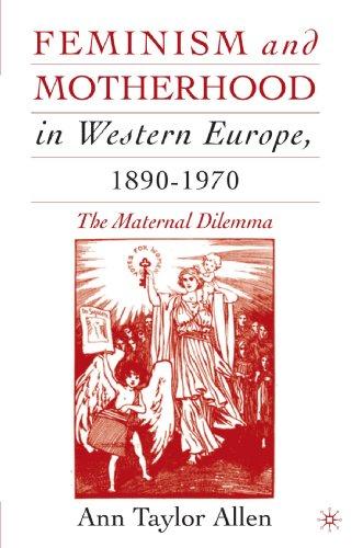 feminism-and-motherhood-in-western-europe-1890-1970-the-maternal-dilemma