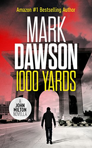 1000 Yards - A John Milton Short Story (John Milton Series) (English Edition)