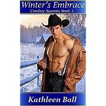 Winter's Embrace (Cowboy Seasons Book 3) (English Edition)