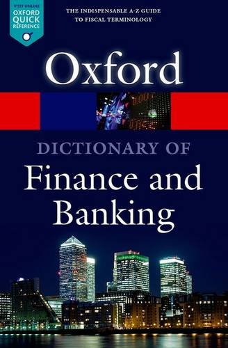 A Dictionary of Finance and Banking (Oxford Quick Reference) por Market House Books