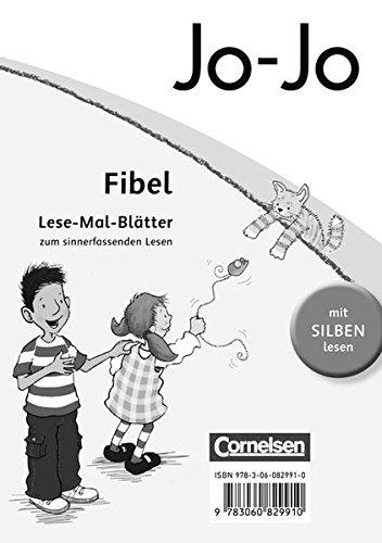 Jo-Jo Fibel - Bisherige allgemeine Ausgabe: Lese-Mal-Blätter: Zum sinnerfassenden Lesen im 1. Schuljahr