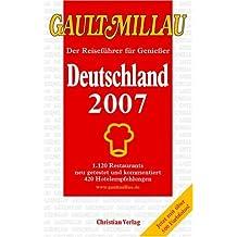 Gault Millau Deutschland 2007 m. 'Carpe Diem Wellbeing Guide Süddeutschland, Schweiz, Österreich, Südtirol 2007'