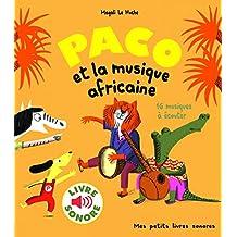 Paco et la musique africaine: 16 musiques à écouter