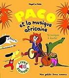 Paco et la musique africaine: 16 musiques à écouter...