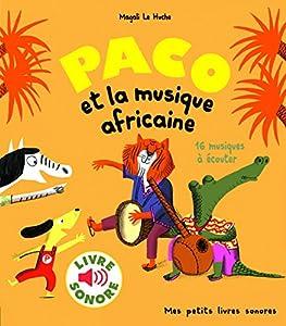 """Afficher """"Paco et la musique africaine"""""""