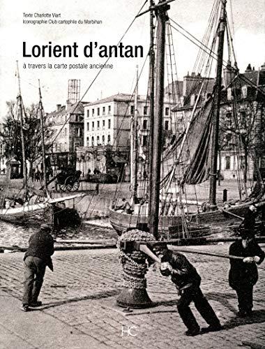 Lorient d'antan par Charlotte Viart