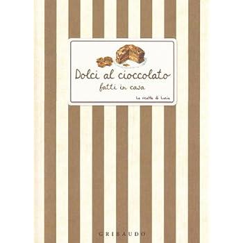 Dolci Al Cioccolato Fatti In Casa