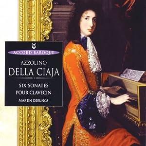 Della Ciaja : Six Sonates Op. 4 Pour Clavecin