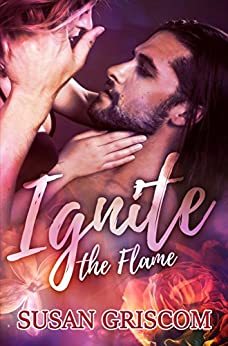 Ignite the Flame: The Sectorium (Whisper Cape Book 1) by [Griscom, Susan]