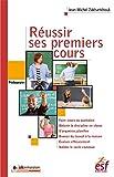 Réussir ses premiers cours (Pédagogies) (French Edition)