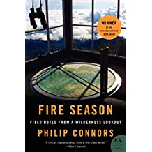 Fire Season: Field Notes from a Wilderness Lookout (P.S.)