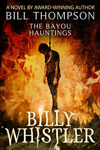 Billy Whistler (The Bayou Hauntings Book 4) (English Edition)
