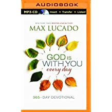 God Is With You Every Day by Max Lucado (2015-12-21)
