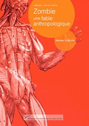 Zombie, une fable anthropologique par Barbara Le Maître