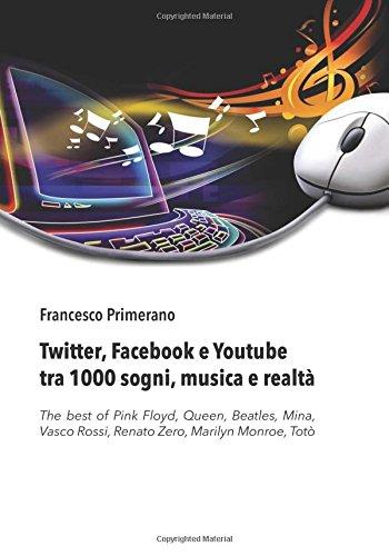 twitter-facebook-e-youtube-tra-1000-sogni-musica-e-realta