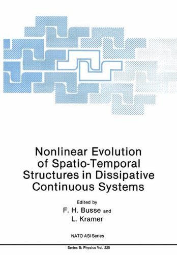 Nonlinear Evolution of Spatio-Temporal Structures in Dissipative Continuous Systems (Nato Science Series B:, Band 225) (Bus 225)