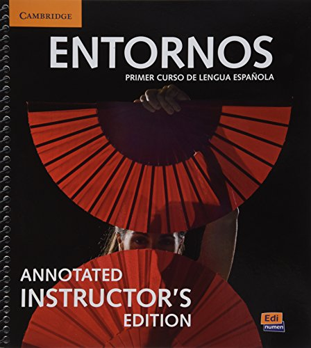 Entornos Beginning Annotated Instructor's Edition with ELEteca Access and Digital Master Guide