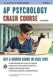 AP(R) Psychology Crash Course Book + Online (Advanced Placement (AP) Crash Course)