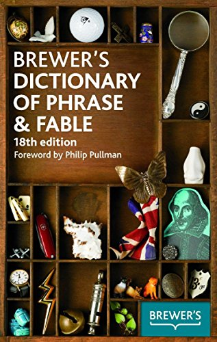 Brewer's Dictionary of Phrase & Fable, 18th edition