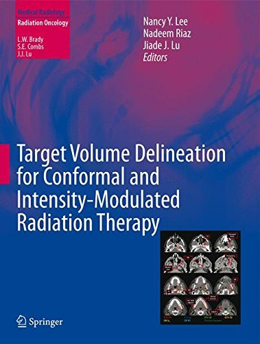 Target Volume Delineation for Conformal and Intensity-Modulated Radiation Therapy (Medical Radiology) (2015-01-29)