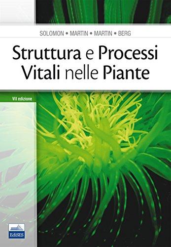 Struttura e processi vitali nelle piante por Eldra P. Solomon