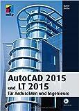AutoCAD 2015 und LT 2015 für Architekten und Ingenieure (mitp Grafik) von Detlef Ridder ( 4. August 2014 ) -