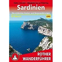 Sardinien. Die schönsten Küsten- und Bergwanderungen. 63 Touren. Mit GPS-Daten