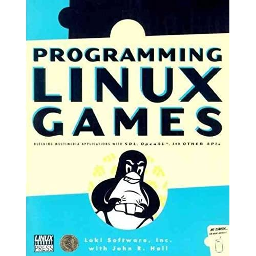 [(Programming Linux Games)] [By (author) John R. Hall ] published on (August, 2001)