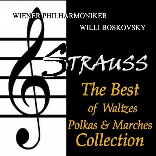 Strauss: The Best of Waltzes, ...