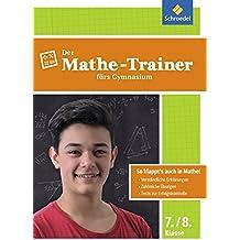 Der Mathe-Trainer / Der Physik-Trainer: Der Mathe-Trainer fürs Gymnasium 7/8