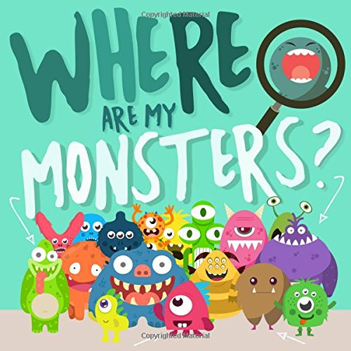 Where Are My Monsters?: A Search and Find Book For 2-5 Year ()