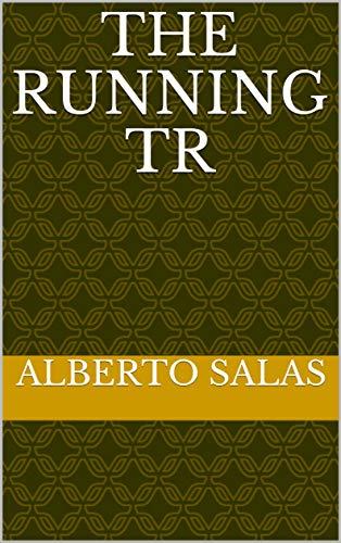 The Running Tr por Alberto Salas