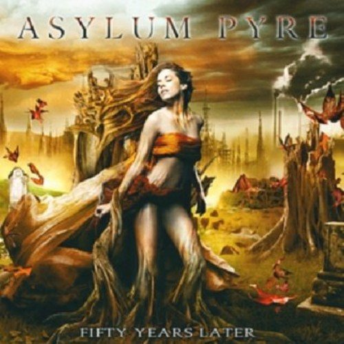 Asylum Pyre: Fifty Years Later (Audio CD)