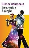 En attendant Bojangles par Bourdeaut