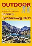 Spanien: Pyrenäenweg GR 11 (Der Weg ist das Ziel) - Hartmut Stahn, Christoph Ziehsler