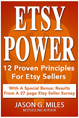 Etsy Power: 12 Proven Principles For Etsy Sellers (English Edition)