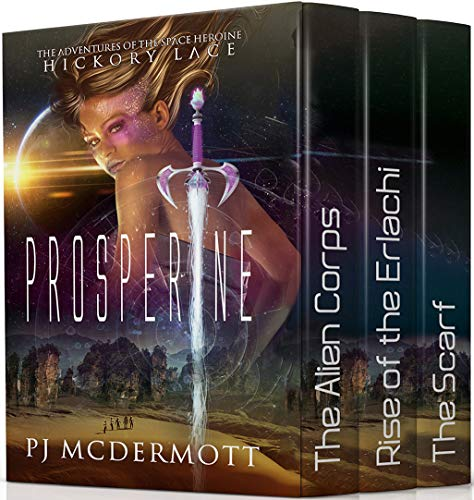 Prosperine: Three Scifi Fantasy Adventures with Strong Female Characters (English Edition) -