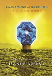 The Diamond Of Darkhold (Turtleback School & Library Binding Edition) (Book of Ember) by Jeanne Duprau (2010-03-23)