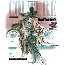 Couture: The Extravagance of the 1910s Paper Dolls by Jim Howard, Paper Dolls (2014) Paperback