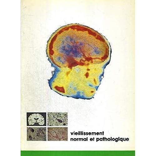 Vieillissement normal et pathologique