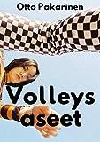 Volleys aseet (Finnish Edition)