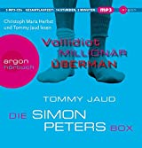 Die Simon Peters Box: Inhalt: Vollidiot, Millionär, Überman (MP3-Ausgabe, Band 25)