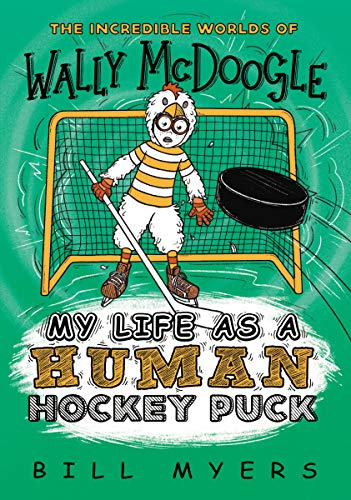 My Life as a Human Hockey Puck (The Incredible Worlds of Wally McDoogle Book 7) (English Edition)