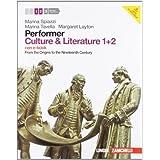 Performer. Culture & literature. Vol. 1-2. From the Origins to the Nineteenth Century. Con espansione online. Per le Scuole superiori. Con DVD-ROM