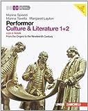 Performer. Culture & literature. Vol. 1-2. From the Origins to the Nineteenth Century. Per le Scuole superiori. Con 2 DVD-ROM. Con espansione online