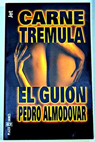 Carne Tremula (Los jet de Plaza & Janes) por Pedro Almodovar