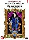 Les Rois maudits tome 1 - Le roi de fer par Druon